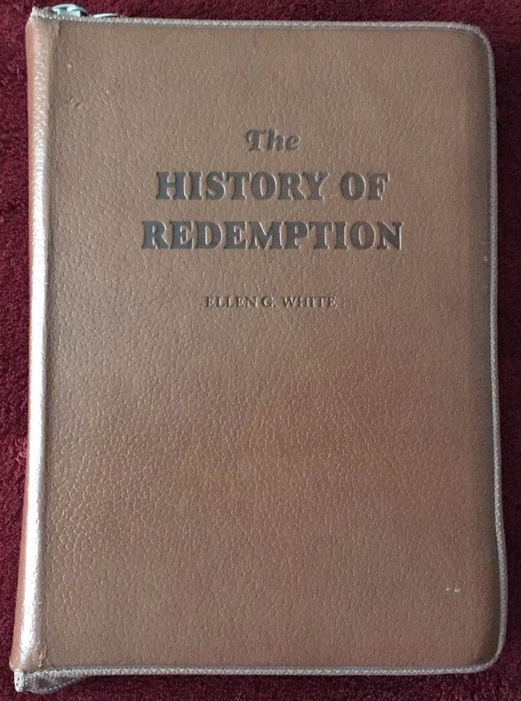 The History of Redemption Ellen G White 8 Epic Christian Books in One ~ Leather