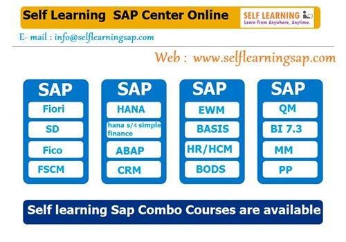SAP all Modules Are Available @ Best Price in SELF LEARNING CENTER. http://www.selflearningsap.com We have the training solutions for the modules like SAP SD, CRM, QM, FIORI , BPC10 , HANA S4 simple finance, MM , ABAP, FICO, APO, WM, EWM , BO 4.1 , BI 7.3, PI 7.4,PP, HR/HSM , BASIS HANA , ABAP Webdynpro & OOPs.