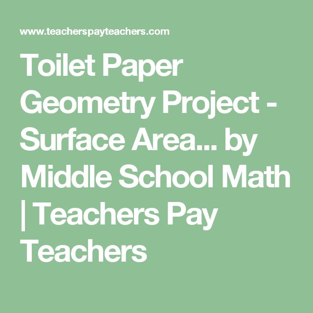 Toilet Paper Geometry Project - Surface Area... by Middle School Math | Teachers Pay Teachers