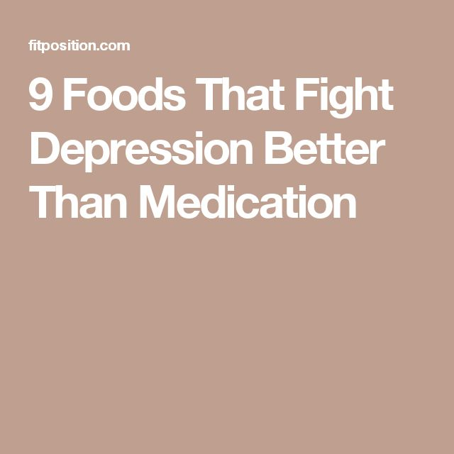 9 Foods That Fight Depression Better Than Medication