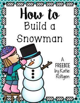 Free! How to Build a Snowman writing activity