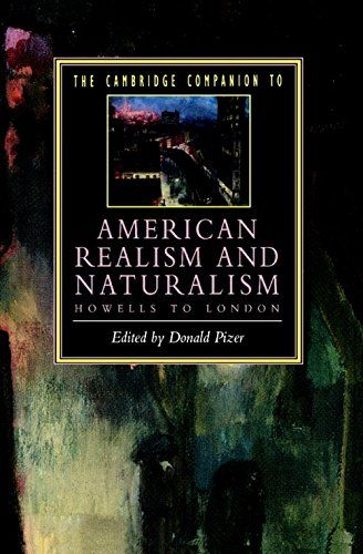 The Cambridge Companion to American Realism and Naturalism: From Howells to London (Cambridge Companions to Literature)  Used Book in Good Condition