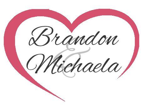 Our Story | Brandon and Michaela