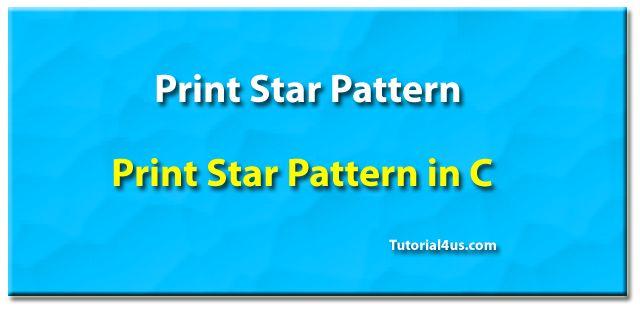 Print Star pattern in C