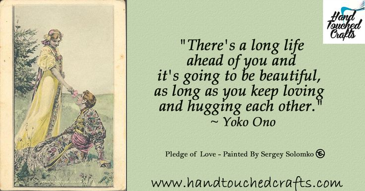 """""""There's a long life ahead of you and it's going to be beautiful, as long as you keep loving and hugging each other."""" ~ Yoko Ono  Pledge of Love - Painted By Sergey Solomko  #ArtSupplies #Paintbrushes #Quotes #Valentines http://www.amazon.com/dp/B011I5JD3K"""