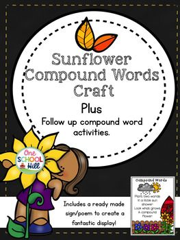 This compound words sunflower craft is a fantastic and fun way to introduce or reinforce compound words. Comes with a ready made sign/poem to help create your own amazing sunflower display! But wait, that is not all! Also included are 2 follow up compound words sheets and 2 literacy center games to ensure students truly understand!In detail....This pack includes:Easy to follow directions to create your sunflowers.Sunflower template (stems, petals, sunflower head and center).2 compound words…