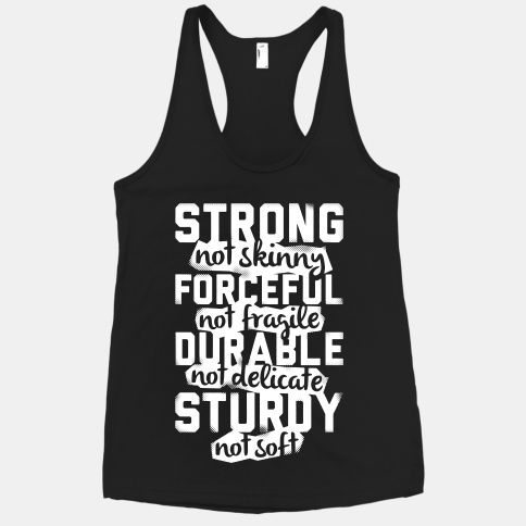 Strong not Skinny is what you should be going for! #fitnessfashion