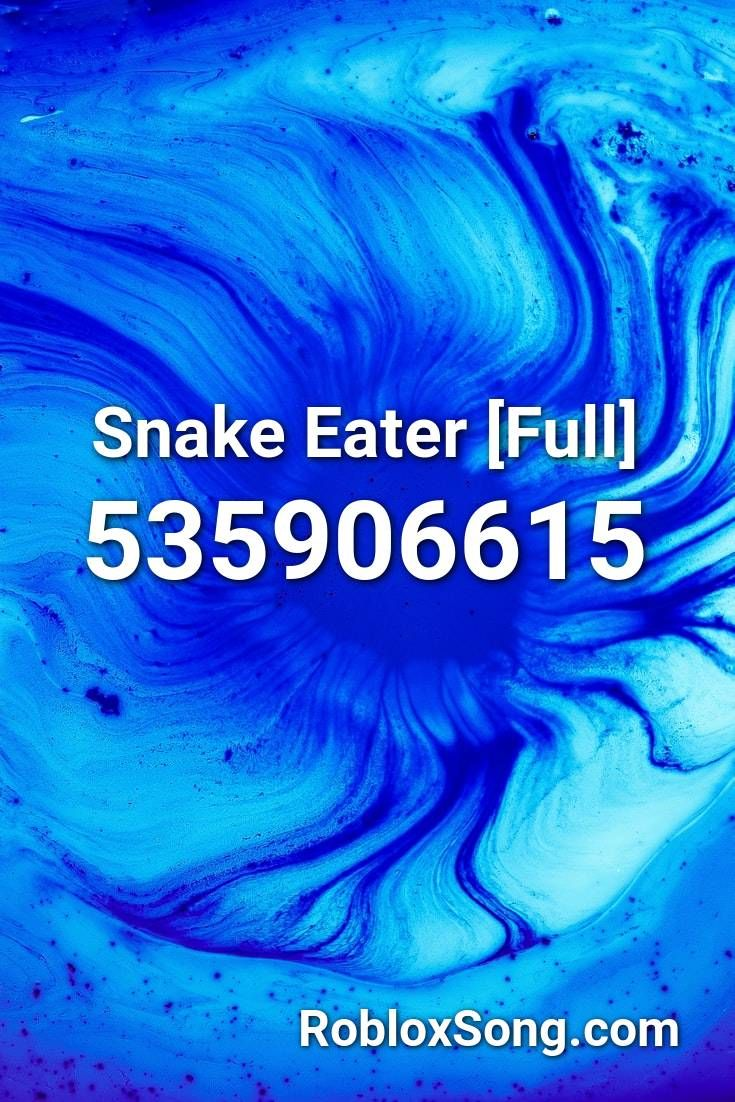 Snake Eater Full Roblox Id Roblox Music Codes In 2020 Roblox
