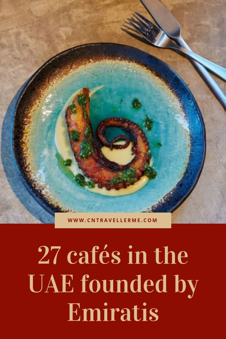 27 Cafes In The Uae Founded By Emiratis Dubai Food Best Restaurants In Dubai Cook Up A Storm