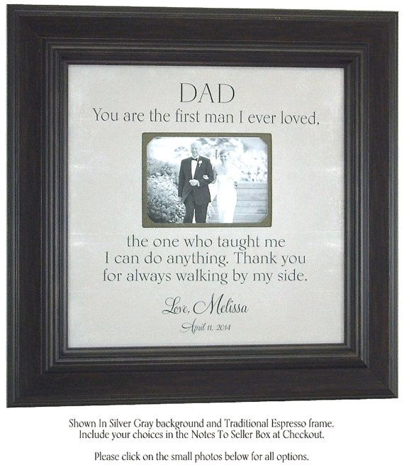 Father Of The Bride Gift Frame Personalized Wedding Dad You Are First Man 16 X