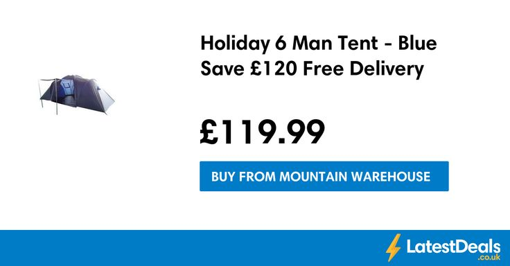 Holiday 6 Man Tent - Blue Save £120 Free Delivery, £119.99 at Mountain Warehouse