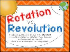 Rotation vs. Revolution Science Game Freebie Students often struggle with determining the difference between the earth's rotation and revolution. Here's a quick-prep sorting game to help give your students some practice. Click below for all the details. Enjoy! science games