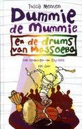 Dummie de mummie en de drums van Massoeba van Tosca Menten was de winnaar van de kinderjury 2016 in de categorie 9-12 jaar. Wie wint m dit jaar?