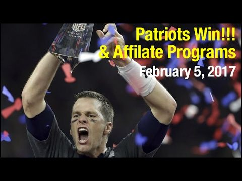 Patriots Win and Are Affiliate Programs Worth It?  2 5 17 #830 https://i.ytimg.com/vi/r1ujcO7-S5c/hqdefault.jpg