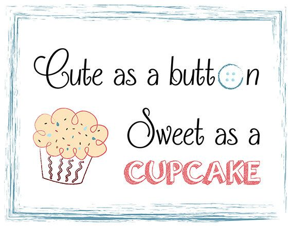 Nursery wall art poster, nursery wall decal, kids room decor, Cute as a button,sweet as a cupcake,printable graphic INSTANT DIGITAL DOWNLOAD