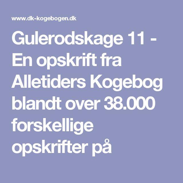 Gulerodskage 11 - En opskrift fra Alletiders Kogebog blandt over 38.000 forskellige opskrifter på
