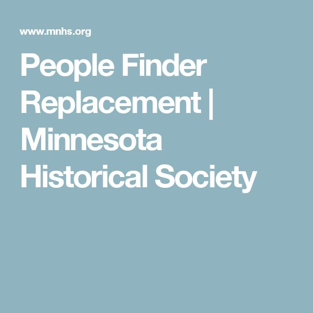 People Finder Replacement | Minnesota Historical Society