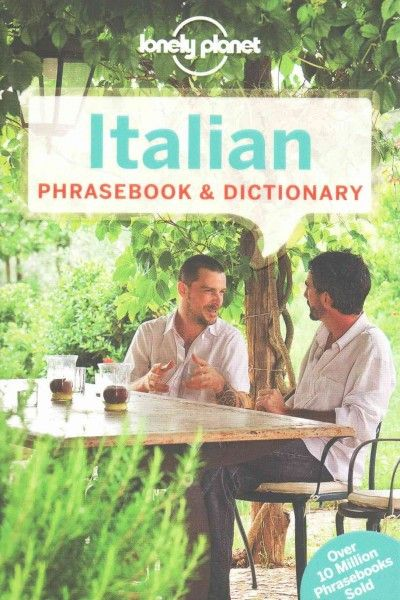 Lonely Planet Italian Phrasebook & Dictionary (Lonely Planet. Italian Phrasebook)