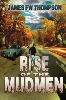 Set in Cape Breton in 1986, Local author James FW Thompson's the Mudmen is the perfect retro horror fix for Stranger Things fans!