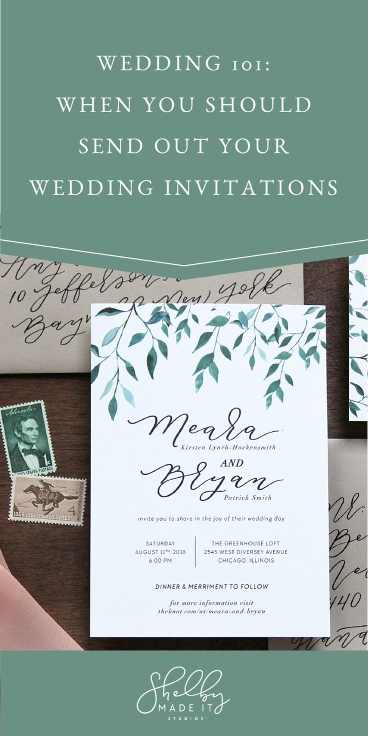 Weddings 101 When You Should Send Out Your Wedding Invitations Wedding Invitations Mail Wedding Invitations Wedding Invitation Wording