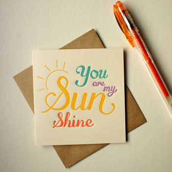 You Are My Sunshine Greeting Card - Designed & Made in Australia – Bits of Australia