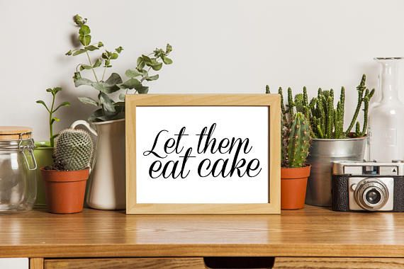 Printable Wall Art Let Them Eat Cake Black and