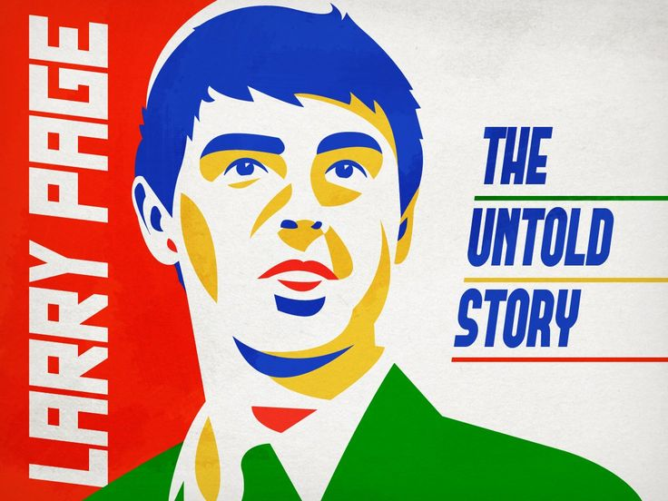 Larry Page: The Untold Story