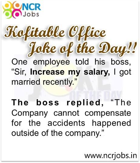 #Office Joke of the #Day!!   www.ncrjobs.in