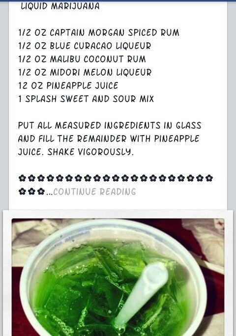 Liquid Marijuana, my favorite drink | Beverages and ...