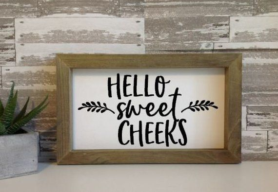 Funny Bathroom Sign Hello Sweet Cheeks Small Sign Mini Sign Shelf Sign Toilet Sign Funny Gift Powde Bathroom Signs Funny Bathroom Signs Powder Room Signs