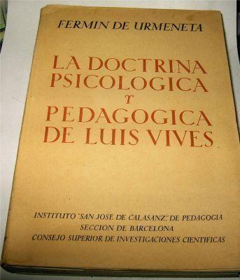 La Doctrina Psicologica y Pedagogica De Luis Vives