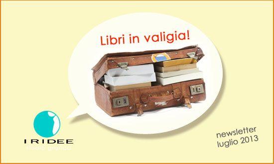 Libri in valigia, newsletter luglio 2013