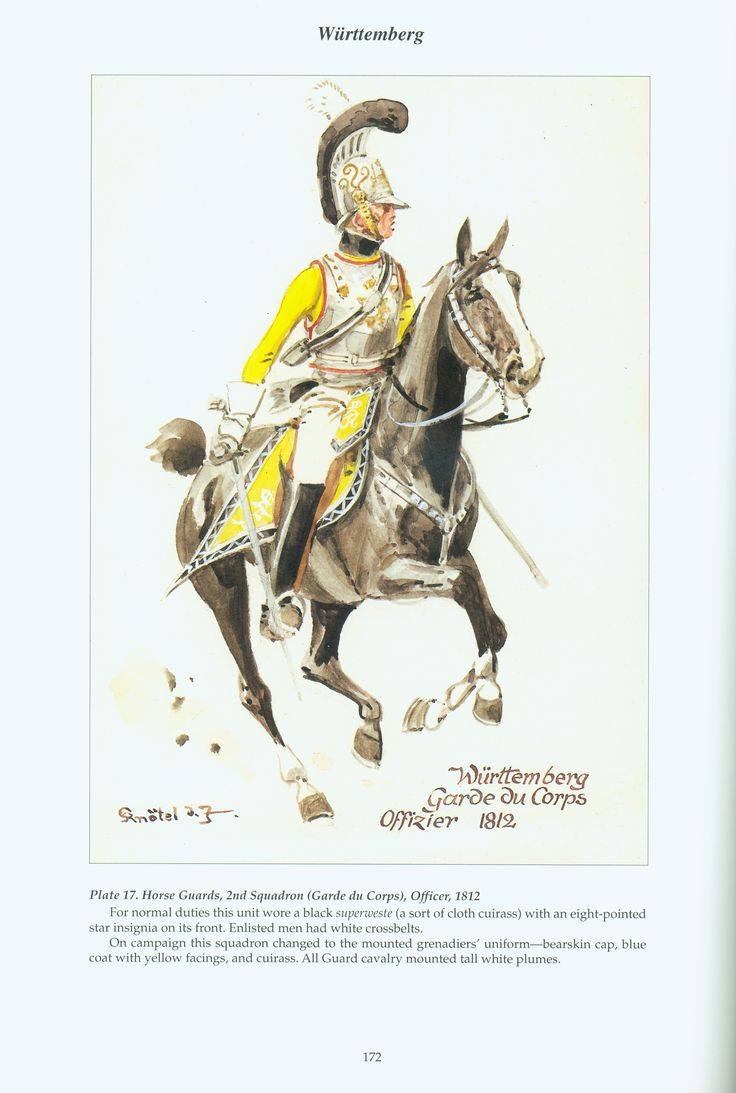 The Confederation of the Rhine - Württemberg: Plate 17. Horse Guards, 2nd Squadron (Garde du Corps), Officer, 1812
