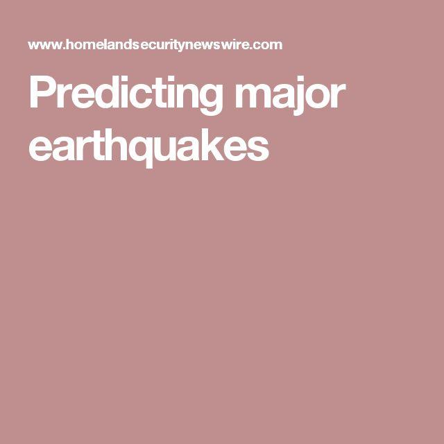 Predicting major earthquakes