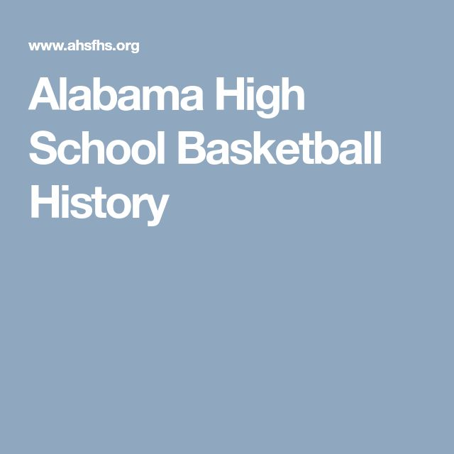 Alabama High School Basketball History