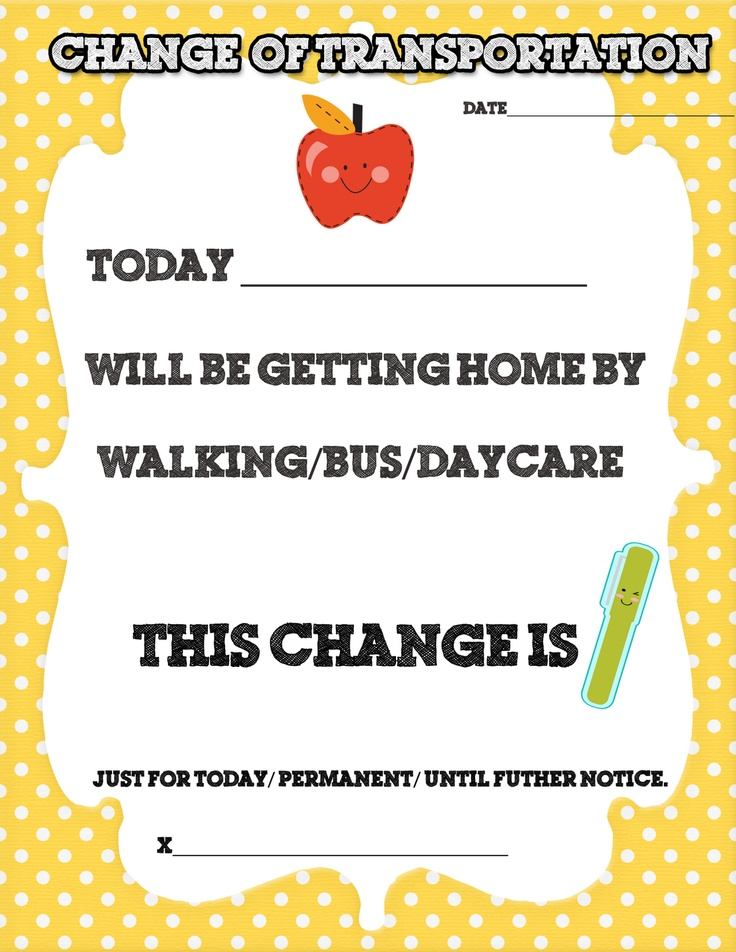 change of transportation forms to give to parents at meet the teacher! Free Download!