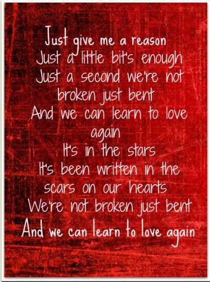 Pink - Just give me a reason  -I love this song!-
