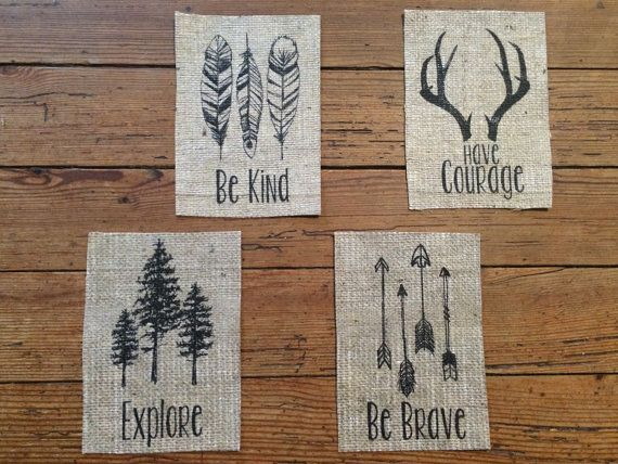 Burlap Woodland Nursery Series -  Set of Four - Be Kind - Have Courage - Explore - Be Brave -  Nursery Decor - Baby Shower - Rustic Outdoors