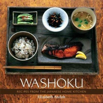 Washoku: Recipes From The Japanese Home Kitchen