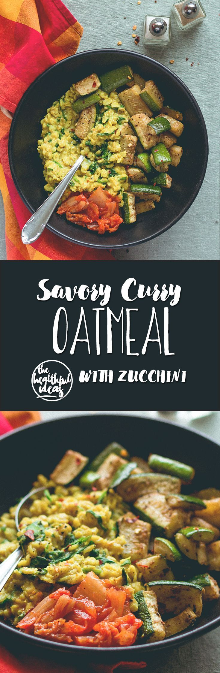 Curry Oatmeal with Roasted Zucchini - savory take on regular oatmeal. SO delicious! Creamy, savory, hearty, comforting, and really satisfying. | http://thehealthfulideas.com