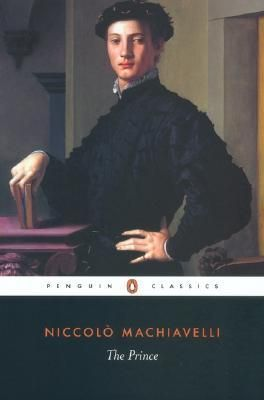 The Prince  by Niccolò Machiavelli, George Bull (Translator, Notes), Anthony Grafton (Introduction)