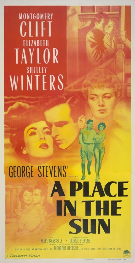 """A Place In The Sun"" (1951) / Director: George Stevens / Writers: Theodore Dreiser (based on the novel by), Patrick Kearney (play) / Stars: Montgomery Clift, Elizabeth Taylor, Shelley Winters #poster"