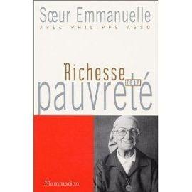 Se peut-il que la pauvreté soit aussi source d'enrichissement ? Pauvreté des richesses, richesse de la pauvreté... Soeur Emmanuelle cherche à donner sens à cette apparente contradiction, en laquelle réside peut-être le secret du bonheur de vivre.