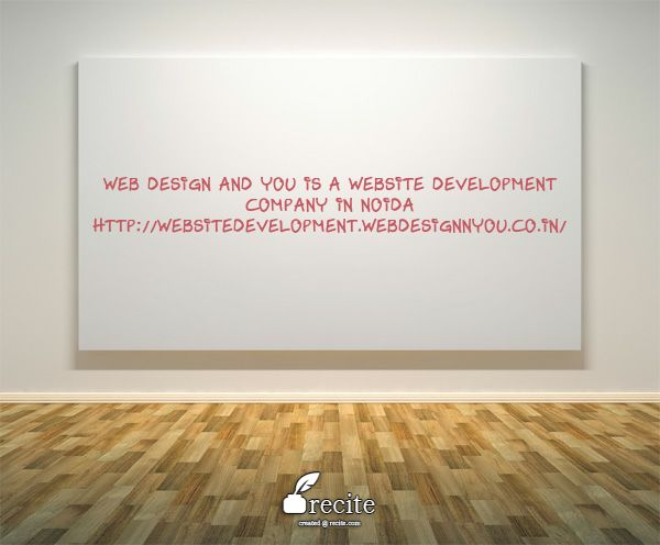 Web Design and You is a website development company in Noida. Gurgaon, Delhi. We provide responsive website design &website development. We also specialize in ecommerce web designing