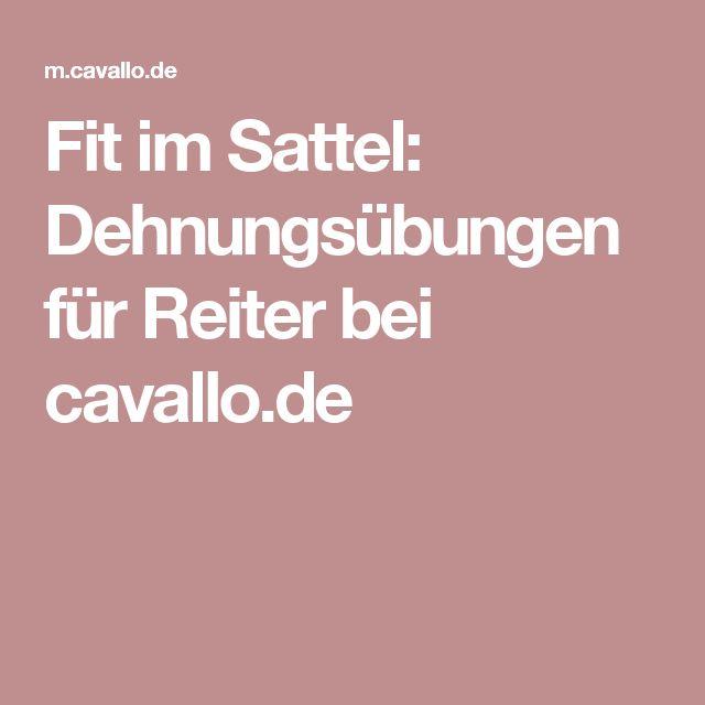 Fit im Sattel: Dehnungsübungen für Reiter bei cavallo.de