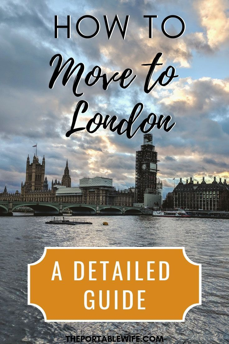 The Definitive Moving To London Checklist For Expats Travel Guide London Moving To The Uk London Tours