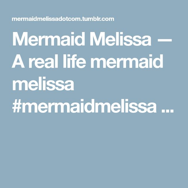 Mermaid Melissa — A real life mermaid melissa #mermaidmelissa ...