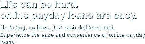 The payday lenders in our network require that you are at least 18 years of age