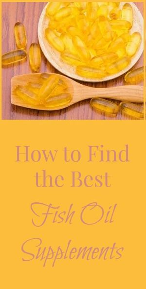 How to Find the Best Fish Oil Supplements