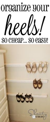 Cheap Easy Shoe Organization! DIY Shelves for your heels... LOVE these!